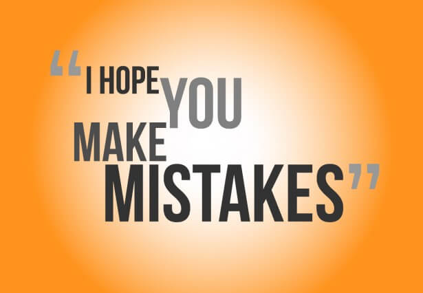 Why mistakes are your way to success